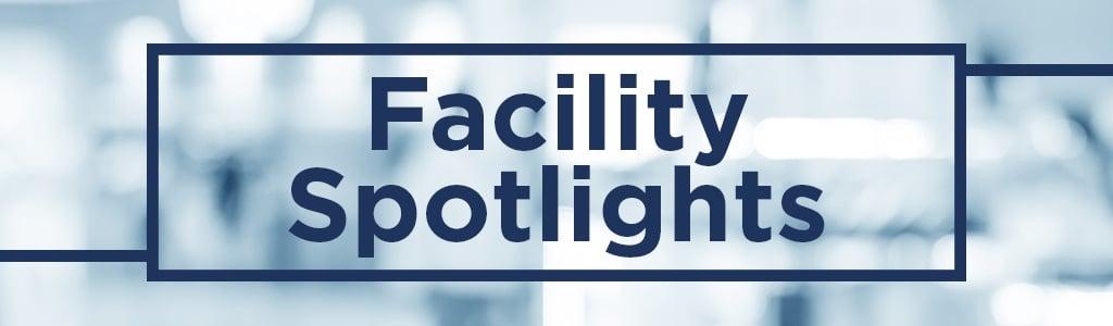 Facility Spotlight Banner